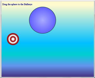 Drag the sphere to the Bullseye